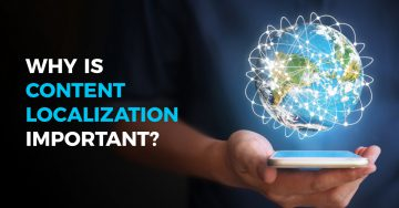 Why Content Localization is important?