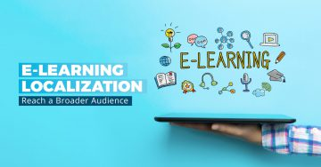 E-Learning Localization: Why it Matters and Why You Need It
