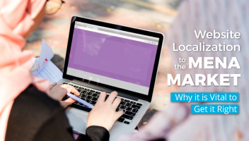 Website Localization to the MENA: Why is it Vital to Get it Right?